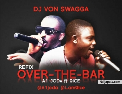 Over the Bar{Dj Von Remix} by A1 JODA ft 9ICE