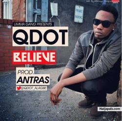 Believe by Qdot