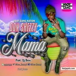 Mama by Don Shezzy