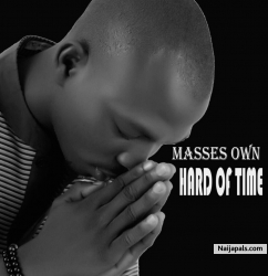 Masses own-hard of time by Masses own