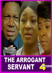 THE ARROGANT SERVANT 4