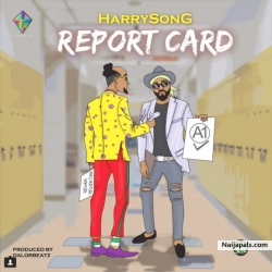 Report Card by Harrysong