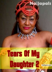 Tears Of My Daughter 2