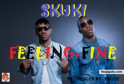 Feeling Fine (Prod. by Shizzi) by Skuki