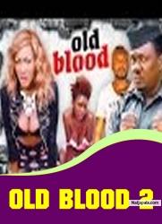 Old Blood 2