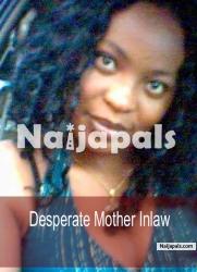 Desperate Mother Inlaw