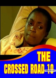 THE CROSSED ROAD 10