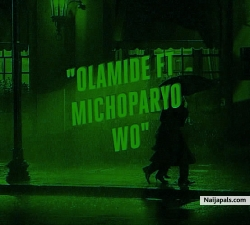 wo! by olamide ft. michoparyo