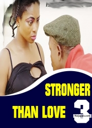 STRONGER THAN LOVE 3