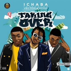 Taking Over by Ichaba ft. Vector x Kona