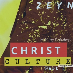 Christ culture part1 by zynom