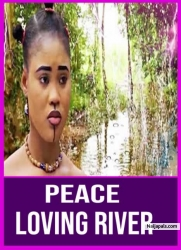 PEACE LOVING RIVER