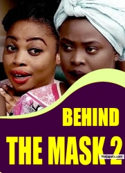 BEHIND THE MASK 2