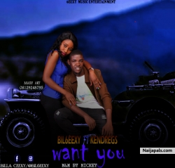 Want You by Bil6eexy ft Kendregs