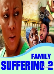 FAMILY SUFFERING 2