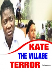 KATE THE VILLAGE TERROR