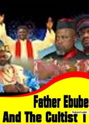 Father Ebube And The Cultist