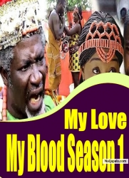 My Love My Blood Season 1