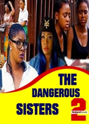 THE DANGEROUS SISTERS 2
