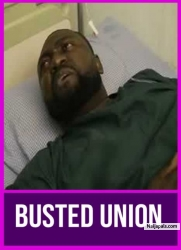 BUSTED UNION