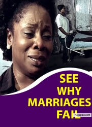 SEE WHY MARRIAGES FAIL