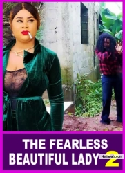 THE FEARLESS BEAUTIFUL LADY 2