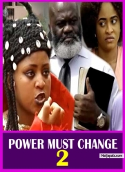 POWER MUST CHANGE 2