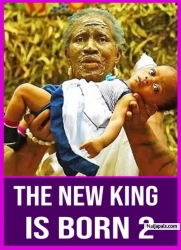 THE NEW KING IS BORN 2