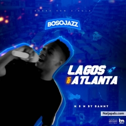 Lagos 2 Atlanta by Bosojazz