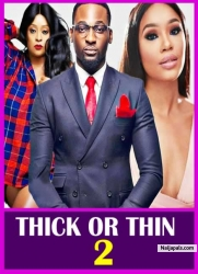 THICK OR THIN  2