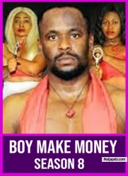 BOY MAKE MONEY SEASON 8