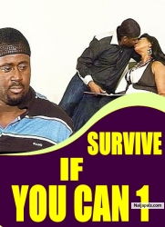 SURVIVE IF YOU CAN 1