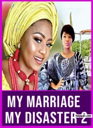 My Marriage My Disaster 2
