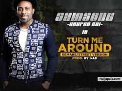 Turn Me Around by Samsong
