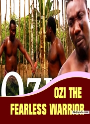 OZI THE FEARLESS WARRIOR