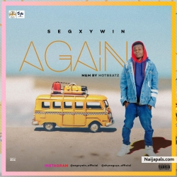Again (The Slimboss EP) @Segxywin_Official by Segxywin DSlimboss
