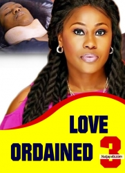 LOVE ORDAINED 3