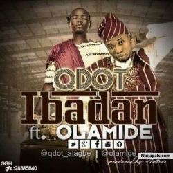 IBADAN by Q-dot Ft Olamide