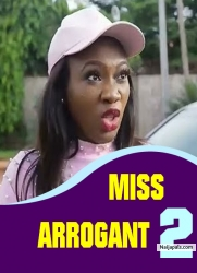MISS ARROGANT 2