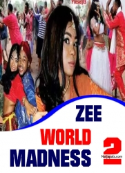 ZEE WORLD MADNESS 2