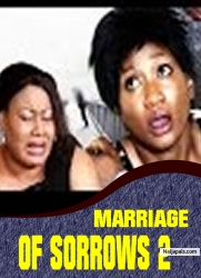 MARRIAGE OF SORROWS 2