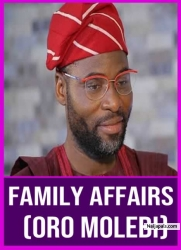 Family Affairs (Oro Molebi)