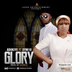 Glory by Adokiye ft Sym19