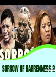 SORROW OF BARRENNESS 2