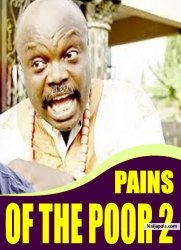 PAINS OF THE POOR 2