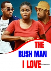 The Bush Man I Love