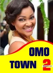 Omo Town 2