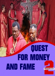 QUEST FOR MONEY AND FAME 2