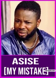 ASISE [MY MISTAKE]