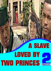 A SLAVE LOVED BY TWO PRINCES 2
